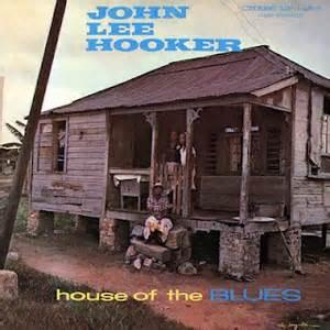 John Lee Hooker - House of the Blues lp (Dolchess)