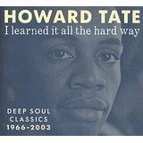 Howard Tate - I Learned It All The Hard Way lp (PlayBack)