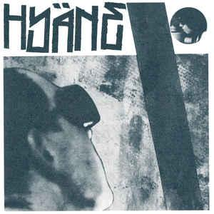 "Hyäne - s/t 7"" (Static Age GERMANY)"