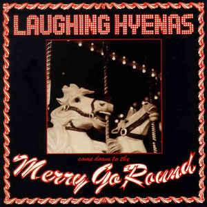 Laughing Hyenas - Merry Go Round 2lp (TMR)