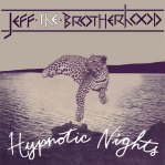 Jeff the Brotherhood - Hypnotic Nights lp + cd (Warner Bros)