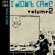 I Don't Care Vol 2 Dutch Punk 1977-83 dbl lp BLACK WAX