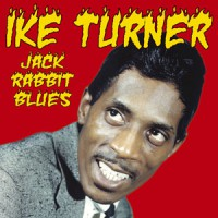 "Ike Turner - Jack Rabbit Blues 10"" + cd (Secret Records)"