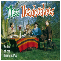 Thee Headcoatees - Ballad of the Insolent Pup lp (Damaged Goods)