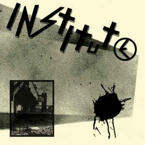 "Institute - s/t Demo 12"" (Deranged)"