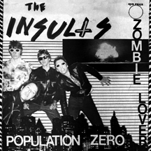 Insults - Population Zero 7' (Last Laugh Records)