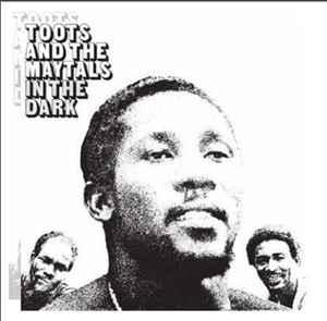 Toots & the Maytals - In The Dark lp (Get On Down)