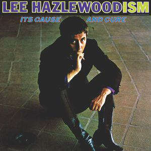 Lee Hazlewood - Lee Hazlewoodism Its Cause...lp (LITA)