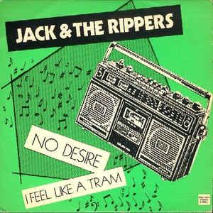 "Jack & the Rippers - No Desire 7"" (Static Age/Incognito)"