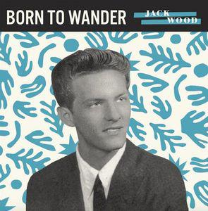 "Jack Wood - Born To Wander 7"" (Third Man)"