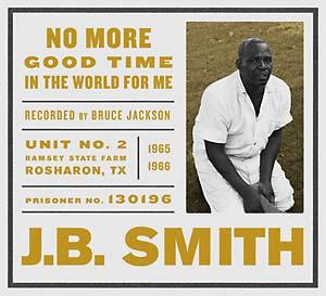 Smith, J.B. - No More Good Time In The Word dbl cd (Dust-To-Dig)