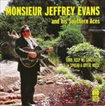 Monsieur Jeffrey Evans - Lord, Keep Me Sanctified 7""