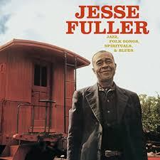 Jesse Fuller - Jazz, Folk Songs, Spirituals & Blues lp (Doxy)