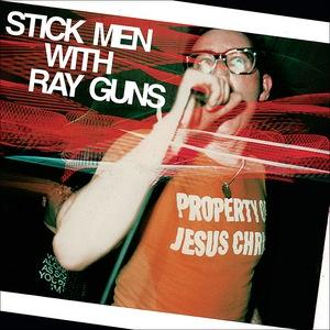 Stick Men With Ray Guns - Property of Jesus Christ lp (12XU)