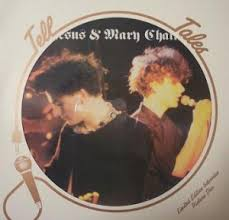Jesus & Mary Chain - Tell Tales (Scorpio)