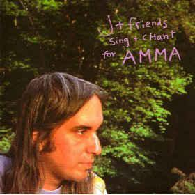 J (Mascis) + Friends - Sing + Chant for AMMA lp (Baked Goods)