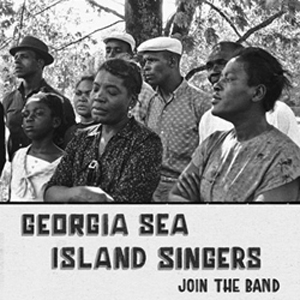 Georgia Sea Island Singers - Join The Band lp (Mississippi)
