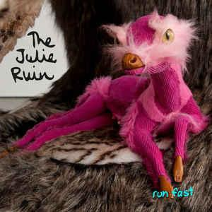 The Julie Ruin - Run Fast lp (Dischord)