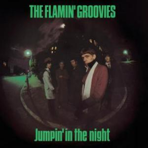 Flamin' Groovies - Jumpin' In The Night lp (4 Men With Beards)