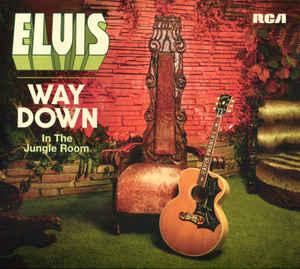 Elvis Presley - Way Down In The Jungle Room dbl lp (RCA)