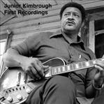 "Junior Kimbrough - First Recordings 10"" (Big Legal Mess)"