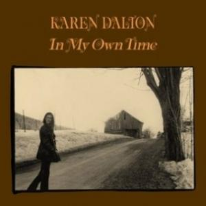 Dalton, Karen - In My Own Time lp (Light In The Attic)