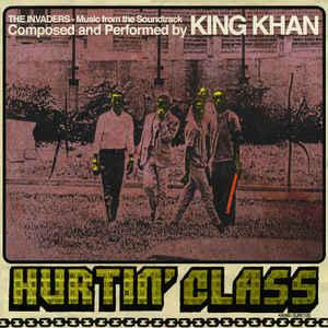 "King Khan - Hurtin' Class 7"" (Ernest Jennings)"