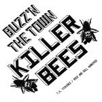 "Killer Bees - Buzz'n The Town 7"" (Windian Records)"