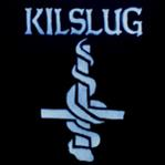 Kilslug - Bringing Back the Dead 20th Year Reunion Live LP