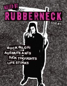 Rubberneck #11 Killed By Rubberneck