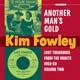Kim Fowley - Another Man's Gold cd (Norton)
