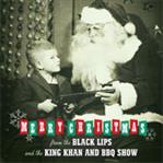 "Black Lips/King Khan & BBQ Show ""Merry Christmas"" 7"" ( Norton)"