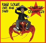 King Louie One Man Band - Chinese Crawfish cd (Goner)