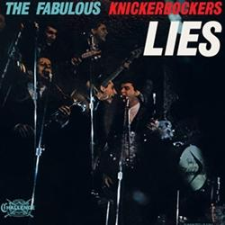 Knickerbockers - Lies lp (Sundazed)