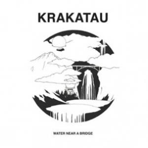 Krakatau - Water Near A Bridge lp (Trouble In Mind)