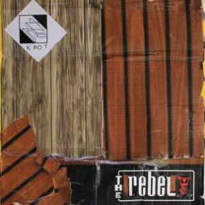 The Rebel - K Rot lp (Monofonus Press)
