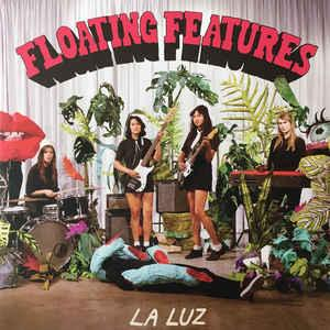 La Luz - Floating Features lp (Hardly Art)