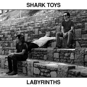 Shark Toys - Labyrinths lp (In The Red)