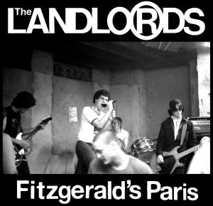 Landlords - Fitzgerald's Paris lp (Feel It)