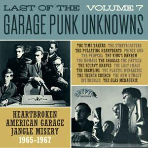 Last of the Garage Punk Unknowns Vol 7 lp (Crypt)