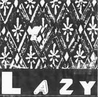 "Lazy - Creeps + 2 7"" (Goodbye Boozy, IT)"