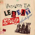 Wreckless Eric - Le Beat Group Electrique lp (Fire Records)