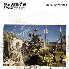 Lee Bains III & the Glory FIres - Dereconstructed lp (Sub Pop)