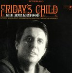 Lee Hazlewood - Friday's Child lp (1972)