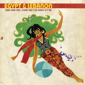 Egypt & Lebanon -Cosmic Arab Disco & Searing Dance Floor...lp