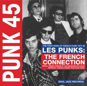 PUNK 45 - Les Punks: The French Connection 2lp (Soul Jazz)
