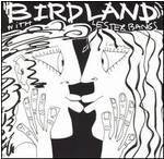 Birdland With Lester Bangs cd (Bacchus Archives)