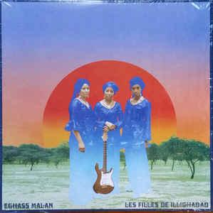 Les Filles De Illighadad - Eghass Malan lp (Sahel Sounds)