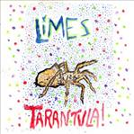 Limes - Tarantula! lp BLACK VINYL (Goner Records)