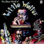 Little Walter - The Blues World of lp (Delmark Records)